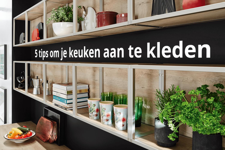 Tips Om Je Keuken Aan Te Kleden Eigenhuis Keukens